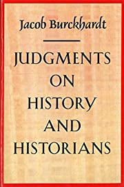 JUDGMENTS ON HISTORY AND HISTORIANS –…