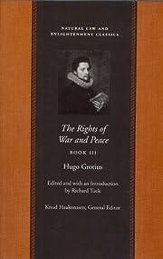 The Rights of War and Peace (Vol. 3) av Hugo…