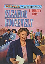 Eleanor Roosevelt (Heroes of America /…