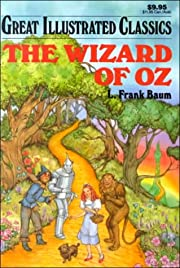 The Wizard of Oz (Great Illustrated Classics…