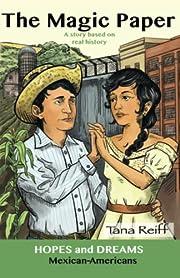 The Magic Paper: Mexican-Americans, copy 2…