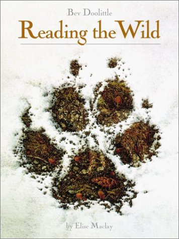 Reading the Wild, Maclay, Elise; Doolittle, Bev