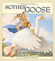 Favorite Nursery Rhymes from Mother Goose…