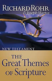 The Great Themes of Scripture: New Testament…
