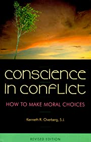 Conscience in Conflict: How to Make Moral…