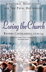 Loving the church : Scriptural meditations…