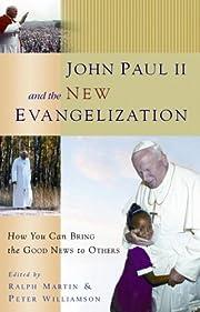 John Paul II and the New Evangelization af…