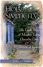 Holy Simplicity: The Little Way of Mother…