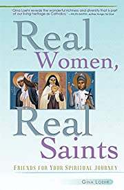 Real Women, Real Saints: Friends for Your…