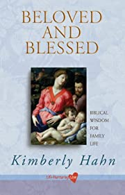 Beloved and Blessed: Biblical Wisdom for…