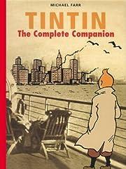 Tintin: The Complete Companion de Michael…