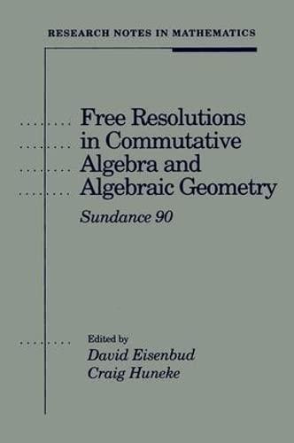 PDF] Free Resolutions in Commutative Algebra and Algebraic Geometry