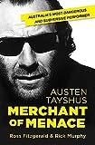Austen Tayshus : merchant of menace / Ross Fitzgerald & Rick Murphy