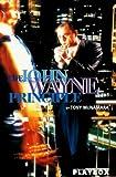 The John Wayne principle / Tony McNamara
