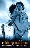 Rabbit-proof fence : the screenplay / Christine Olsen
