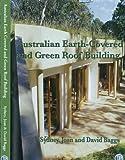 Australian earth-covered building / Sydney A. Baggs, David W. Baggs, Joan C. Baggs