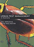 Urban pest control in Australia / P. Hadlington, J. Gerozisis