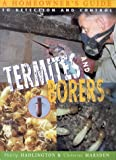 Termites and borers : a homeowner's guide to detection and control / Phillip Hadlington, Ion Staunton