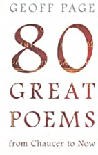 80 Great Poems from Chaucer to Now by Geoff…