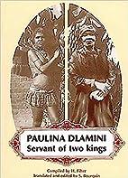 Paulina Dlamini: Servant of Two Kings…