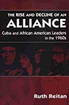 the rise and decline of an alliance: cuba…