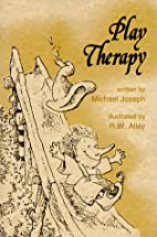 Play Therapy (Elf Self Help) by Michael…