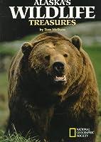 Alaska's Wildlife Treasures by Tom Melham