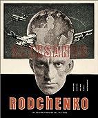 Aleksandr Rodchenko by Magdalena Dabrowski