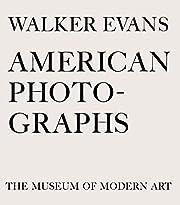 Walker Evans: American Photographs:…