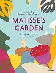 Matisse's Garden de Samantha Friedman