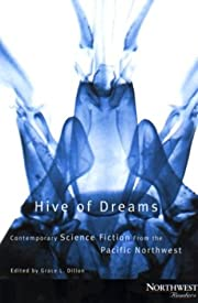 Hive of Dreams: Contemporary Science Fiction…