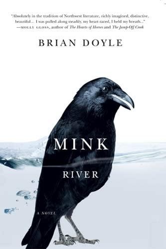 Mink River, Doyle, Brian