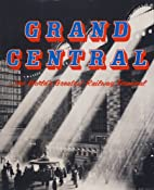 Grand Central, the world's greatest railway…