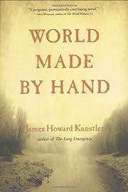 World Made by Hand: A Novel – tekijä:…