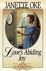 Love's Abiding Joy de Janette Oke