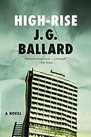 High-Rise: A Novel af J. G. Ballard