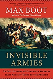 Invisible Armies: An Epic History of…