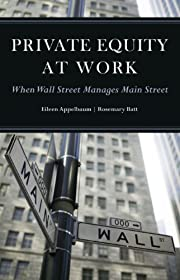 Private Equity at Work: When Wall Street…