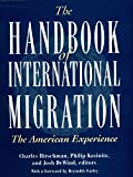 The Handbook of International Migration : The American Experience