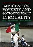 Immigration, poverty and socioeconomic inequality