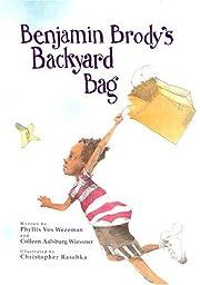 Benjamin Brody's Backyard Bag de Phyllis Vos…