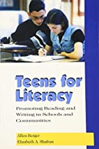 Teens for Literacy: Promoting Reading and…