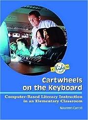 Cartwheels on the Keyboard: Computer-Based…