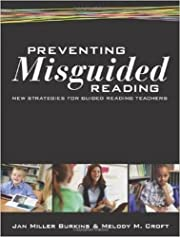 Preventing Misguided Reading: New Strategies…