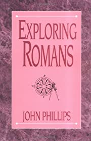 Exploring Romans (Exploring Series) by John…