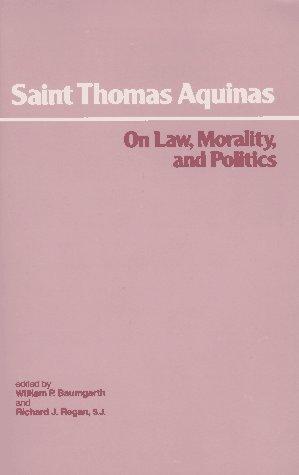 On Law, Morality, and Politics, Saint Thomas Aquinas