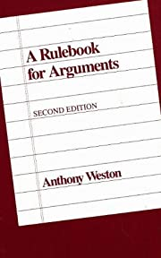 A Rulebook for Arguments por Anthony Weston