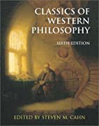 Classics of Western Philosophy by Steven M.…