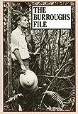 The Burroughs file / William S. Burroughs