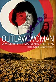 Outlaw Woman: A Memoir of the War Years…